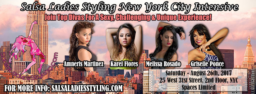 Intensive Salsa Ladies Styling New York City August 26th 2017